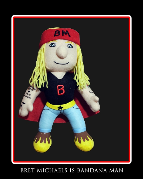 Bret Michaels is Bandana Man