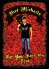 Bret Michaels - Get Your Rock On Tour Tee