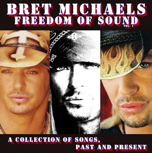 Bret Michaels Freedom of Sound