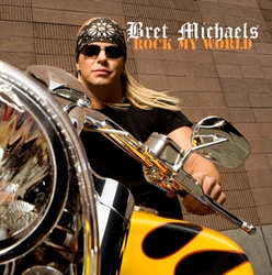 Bret Michaels Rock My World CD